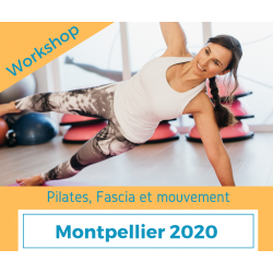 Workshop Pilates, fascia et mouvement (Montpellier 2020)