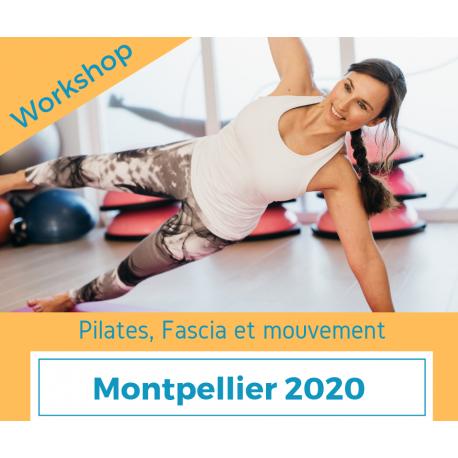 Workshop Pilates, fascia et mouvement (Montpellier 2020)