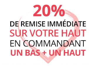 Réduction de 20% sur un haut à l'achat d'un bas + un haut à l'occasion de la St Valentin